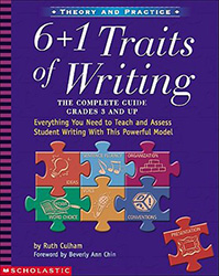 6 + 1 Traits of Writing, Grades 3 and Up 9780439280389