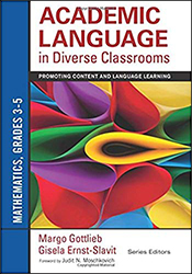 Academic Language in Diverse Classrooms: Mathematics, Grades 3–5 CP4823