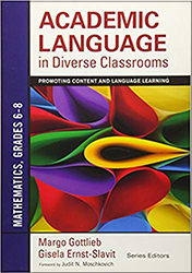Academic Language in Diverse Classrooms: Mathematics, Grades 6–8 CP4830