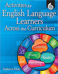 Activities for English Language Learners Across the Curriculum Shell2035