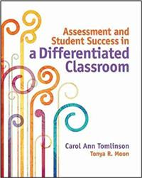 Assessment and Student Success in a Differentiated Classroom ASCD