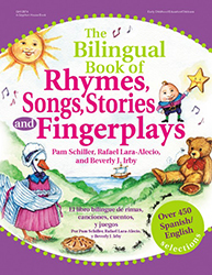 The Bilingual Book of Rhymes, Songs, Stories, and Fingerplays (Bilingual Edition) 9780876592847