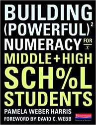 Building Powerful Numeracy for Middle and High School Students Hein6626