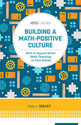 Building a Math-Positive Culture ASCD2468