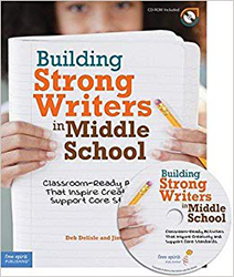 Building Strong Writers in Middle School - Available July 2011 FS3708