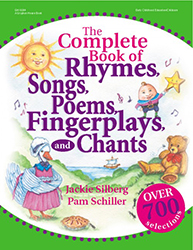 Complete Book of Rhymes, Songs, Poems, Fingerplays, and Chants, The 9780876592670