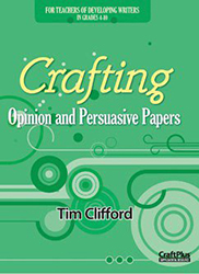 Crafting Opinion and Persuasive Papers MH5611