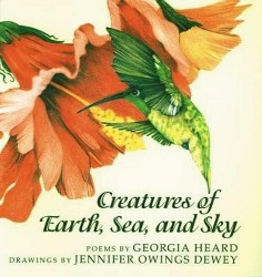 Creatures of Earth, Sea, and Sky: Animal Poems Ing6353