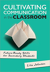 Cultivating Communication in the Classroom CP6372