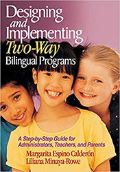 Designing and Implementing Two-Way Bilingual Programs CP5666