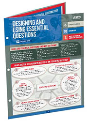 Designing and Using Essential Questions (Quick Reference Guide) ASCD4486