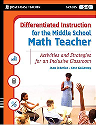 Differentiated Instruction for the Middle School Math Teacher 9780787984687