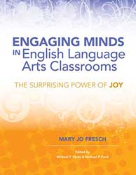Engaging Minds in English Language Arts Classrooms: The Surprising Power of Joy ASCD7259