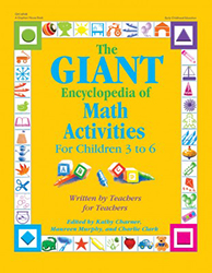 GIANT Encyclopedia of Math Activities for Children 3 to 6, The 9780876590447
