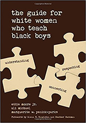 Guide for White Women Who Teach Black Boys, The CP1681