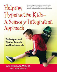 Helping Hyperactive Kids - A Sensory Integration Approach 9780897934817