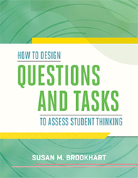 How to Design Questions and Tasks to Assess Student Thinking ASCD9246