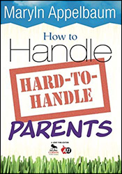 How to Handle Hard-to-Handle Parents CP4418