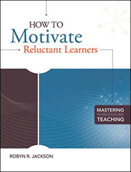 How to Motivate Reluctant Learners ASCD0922