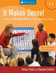 It Makes Sense! Using the Hundreds Chart to Build Number Sense, Grades K-2 Math9376