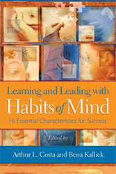 Learning and Leading with Habits of Mind ASCD