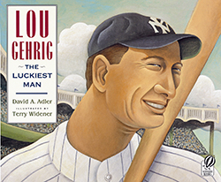 Lou Gehrig: The Luckiest Man HMH4833