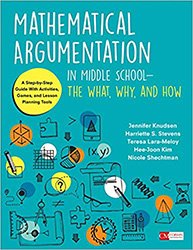 Mathematical Argumentation in Middle School - The What, Why, and How CP6691