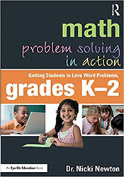 Math Problem Solving in Action: Getting Students to Love Word Problems, Grades K-2 EoE4530