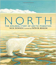 North: The Amazing Story of Arctic Migration PRH6637