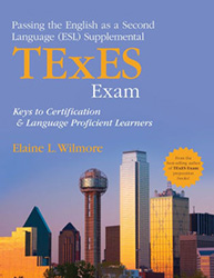 Passing the English as a Second Language (ESL) Supplemental TExES Exam CP0485
