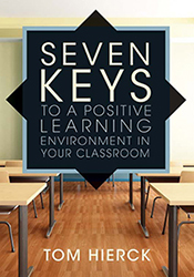 Seven Keys to a Positive Learning Environment in Your Classroom Sol6960