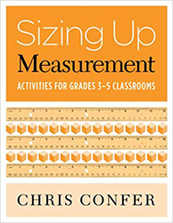 Sizing Up Measurement: Activities for Grades 3–5 Classrooms 9780941355803