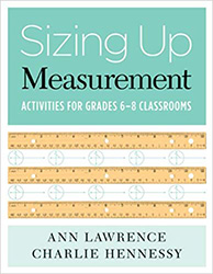Sizing Up Measurement: Activities for Grades 6–8 Classrooms 9780941355810