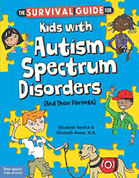 Survival Guide for Kids with Autism Spectrum Disorders (And Their Parents), The FS3852