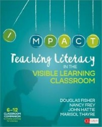 Teaching Literacy in the Visible Learning Classroom, Grades 6-12 CP2376