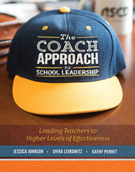 Coach Approach to School Leadership, The ASCD3854