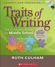 Traits of Writing: The Complete Guide for Middle School 9780545013635