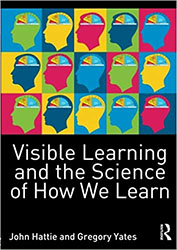 Visible Learning and the Science of How We Learn CP6390