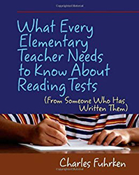 What Every Elementary Teacher Needs to Know About Reading Tests Sten7640