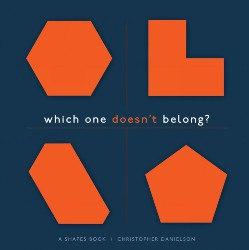 Which One Doesn't Belong:  A Shapes Book (Student Book) (Hardcover) Sten0804