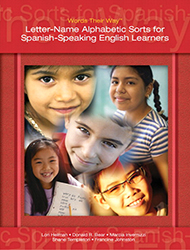 Words Their Way: Letter-Name Alphabetic Sorts for Spanish-Speaking English Learners PE1034